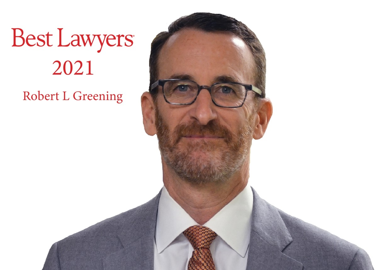 Robert Greening Named in the 2021 Edition of The Best Lawyers in America 1